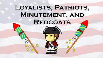 Loyalists, Patriots, Minutement, Redcoats, and Overmountain Men PowerPoint