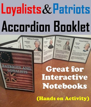 Loyalists and Patriots Activity: Interactive Notebook Foldable