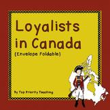 Canadian History: Loyalists Envelope Foldable