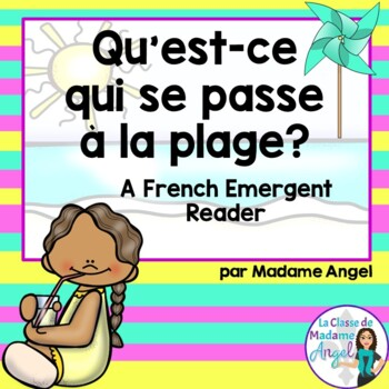 L'été:  Summer Themed Emergent Reader in French