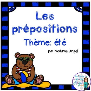 Les prépositions (été): Summer Themed Preposition Mini-Unit in French