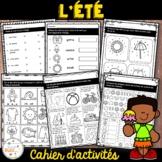 French Summer (été) activities - cahier d'activités de l'élève -