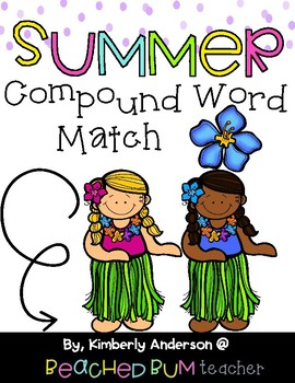 Luau / Summertime: Compound Word Match Center
