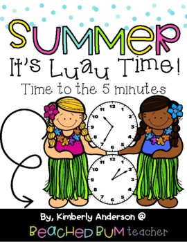 Luau / Summertime: Telling Time Match (to the 5 Minutes)