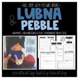 Lubna and Pebble Text Dependent Book Study Activities