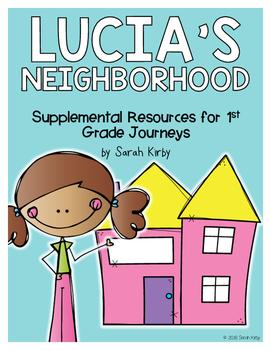 Lucia's Neighborhood 1st Grade Journeys Supplemental Resources