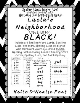 Lucia's Neighborhood Journeys First Grade Spelling Wall BLACK Hello D'Nealie