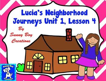 Lucia's Neighborhood Journeys Unit 1 Lesson 4