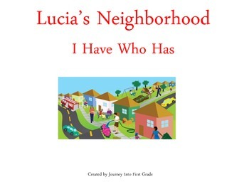 Lucia's Neighborhood I Have Who Has (Journeys Common Core Reading Series)