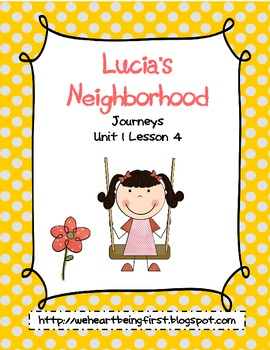Lucia's Neighborhood - Journeys Unit 1 Lesson 4