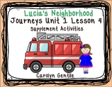 Lucia's Neighborhood Journeys Unit 1 Lesson 4  First Grade Supplement Activities