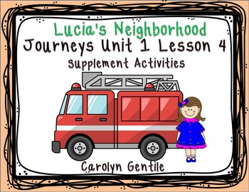 Lucia's Neighborhood Journeys Unit 1 Lesson 4  First Grade