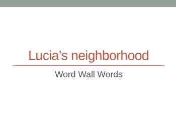 Lucia's Neighborhood PowerPoint