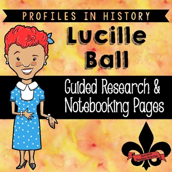 Lucille Ball Guided Research Activity