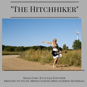 """Lucille Fletcher's """"The Hitchhiker"""" & Dahl's """"The Hitchhiker"""" Guided Reading"""
