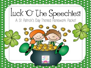 Luck O The Speechies: A St. Patrick's Day Homework Packet