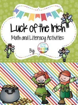 St. Patrick's Day-Luck 'O the Irish-Math and Literacy Activities