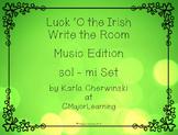 Luck 'O the Irish Write the Room sol-mi SOLFA Music Edition