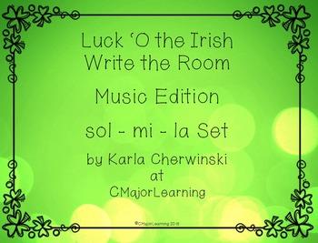 Luck 'O the Irish Write the Room sol-mi-la SOLFA Music Edition