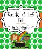 Luck of the Irish Math Centers (7 St. Patrick's Day Math A