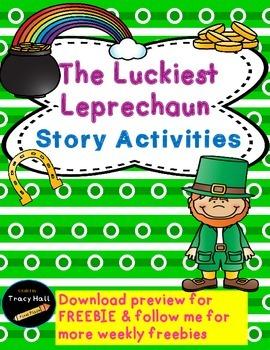 Luckiest Leprechaun Common Core Story Activities- freebie