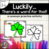 Luckily...there's a word for that! A March Synonym Activity
