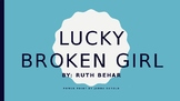 Lucky Broken Girl By Ruth Behar Novel Guide