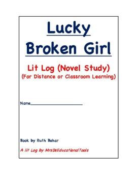 Lucky Broken Girl Lit Log