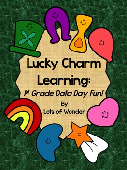 Lucky Charm Learning: 1st Grade Data Day Fun!