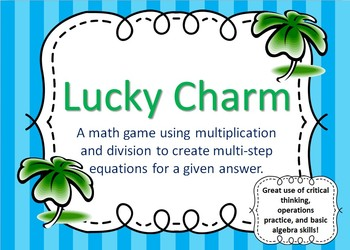 Lucky Charm Math Game  - Multiple Step Operations