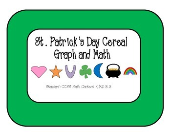 St. Patrick's Day Cereal Graphing and Math Activities (Addition and Subtraction)