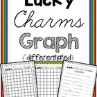 Lucky Charms Graphing, Sorting, and {Differentiated} Questions