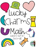Lucky Charms Math (Add and Subtract Decimals)