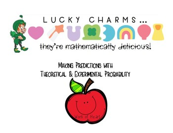 Lucky Charms: Theoretical and Experimental Probability