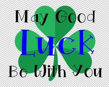 Good Luck Poster, Class Decor, Holiday Sign, Bulletin Board, St. Patrick's Day
