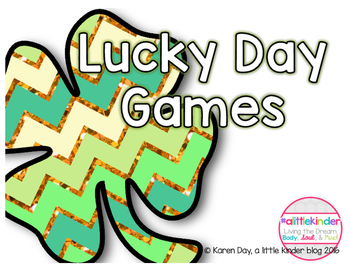 Lucky Day Math and Literacy Games for whole group, small group, and centers
