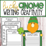 Lucky Gnome St. Patricks Day Writing Craftivity