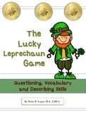 FREEBIE  Lucky Leprechaun Game: Questioning, Vocabulary, Describing