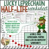 Half-Life Problems Worksheet : Lucky Leprechaun themed