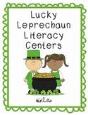 Lucky Leprechaun Literacy Centers-Full Version