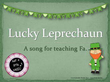 Lucky Leprechaun--a song for teaching Fa