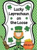 Lucky Leprechaun on the Loose