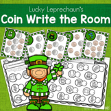 Math Center: Coin ID and Coin Value Write the Room - St. Patrick's Day