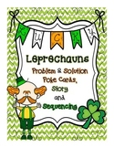 Saint Patrick's Day: Problem/Solution & Sequencing Pack