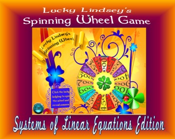 Lucky Lindsey's Spinning Wheel:  Systems of Linear Equations Edition