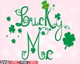 Lucky Me Saint Patricks Day Clip Art Irish four leaf clover St Patrick's  -628s