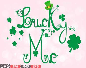 Lucky Me Saint Patricks Day Clip Art Irish four leaf clove