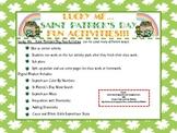 Lucky Me…Saint Patrick's Day Fun Activities!
