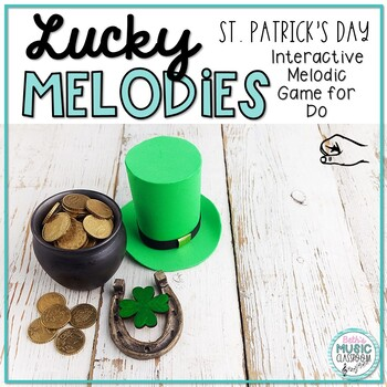 Lucky Melodies - St. Patrick's Day Interactive Game to Practice Do