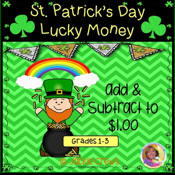 Lucky Money to $1.00 for St. Patrick's Day Math and Literacy Freebie